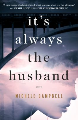 Cover of It's Always the Husband by Michele Campbell