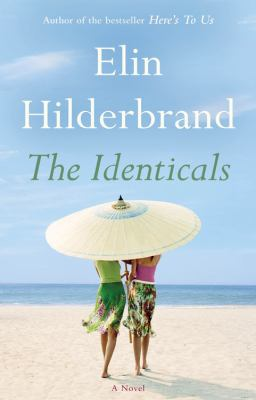 Cover of The Identicals by Elin Hilderbrand